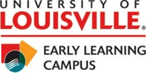 Uofl Mba Cost by Early Learning Cus College Of Education And Human