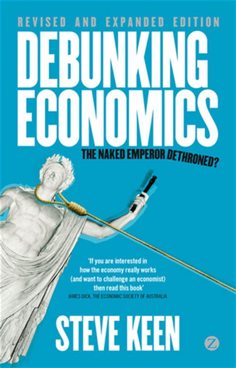 dethroned books debunking economics revised and expanded edition the