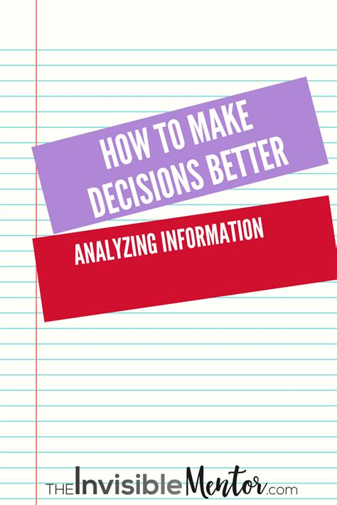 how to make your better how to make decisions better analyzing information