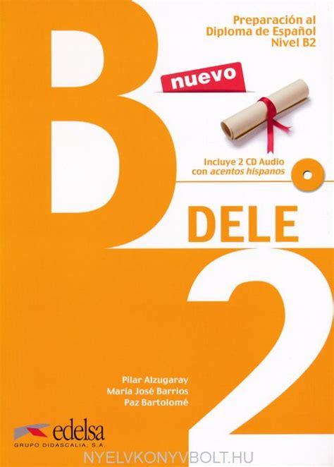 libro talk spanish 2 book cd preparaci 243 n al dele b2 libro cd audio nueva edici 243 n 21014 nyelvk 246 nyv forgalmaz 225 s