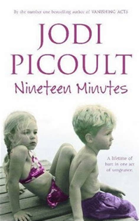 nineteen minutes bookmania nineteen minutes by jodi picoult