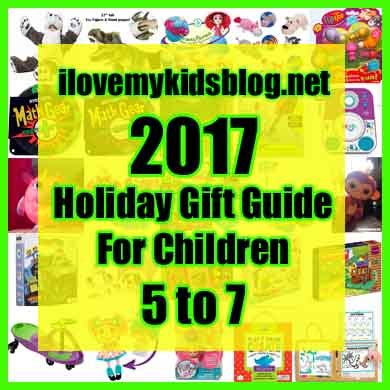 christmas gift guide 7 year old 2017 gift guide for children ages 5 to 7 years