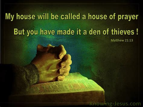 my house will be called a house of prayer matthew 21 13 verse of the day
