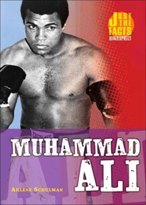 muhammad ali biography for students muhammad ali just the facts biographies series by arlene