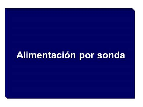 alimentacion por sonda authorstream