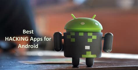 android best apps 5 best hacking apps for android phones no root