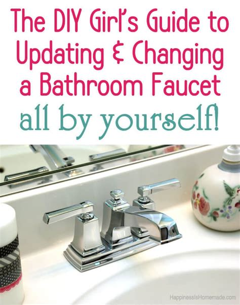 how to change a bathroom sink faucet how to update change a bathroom faucet happiness is