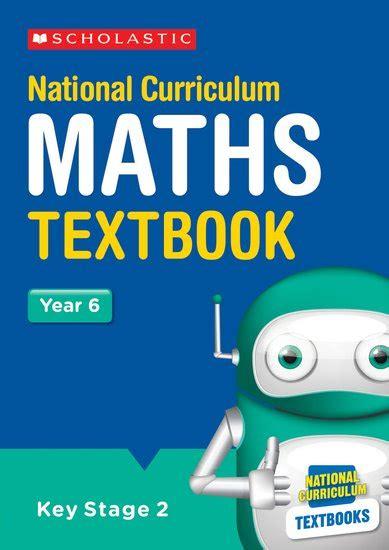 libro national curriculum maths practice national curriculum textbooks maths year 6 x 15 scholastic shop