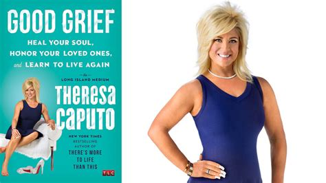 what happened to theresa caputo s mother alive theresa caputo what you can learn from a spiritual medium