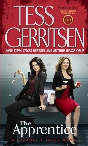 More On Monday Bloodstream By Tess Gerritsen by Rizzoli Isles Novel The Apprentice By Tess Gerritsen
