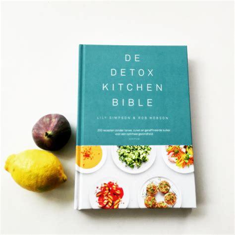 The Detox Kitchen Book by Detox Bible Stijlmeisje
