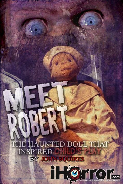 the haunted doll s house play meet robert the haunted doll that inspired child s play