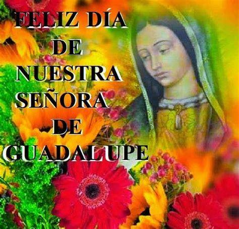 imagenes feliz dia de la virgen de guadalupe frases bonitas para facebook feliz dia virgen de guadalupe