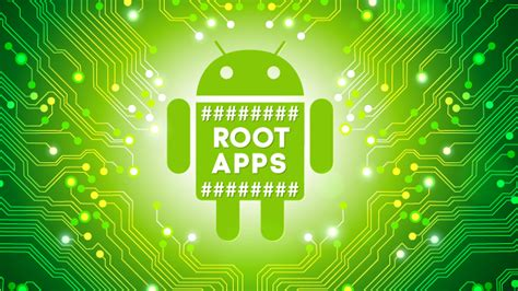 android root apps android die besten root apps
