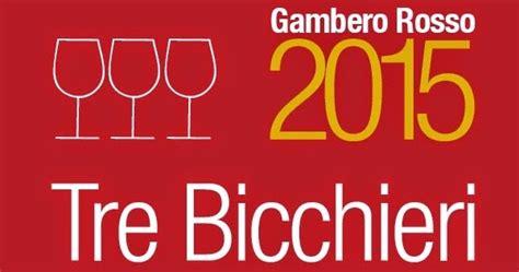 marche bicchieri percorsi di vino tre bicchieri 2015 marche gambero rosso
