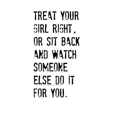 Boyfriend Treats Me Bad Quotes