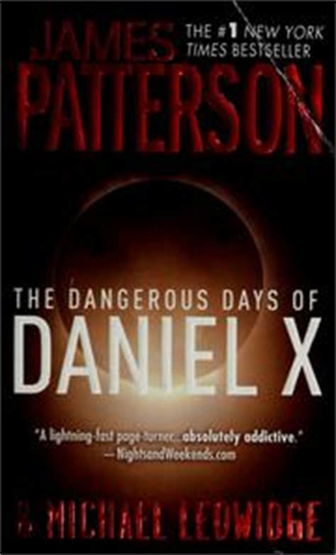 The Dangerous Days Of Daniel X Patterson the dangerous days of daniel x open library