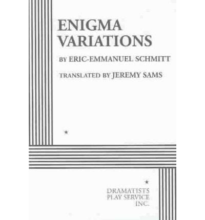 enigma variations a novel books enigma variations eric emmanuel 9780822218104