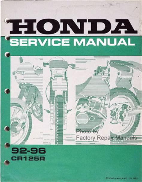 honda factory service repair manuals 1992 1996 honda cr125r factory service manual cr125 shop repair 1993 1994 1995 factory repair