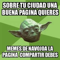 Yoda Meme Generator - meme yoda sobre tu ciudad una buena pagina quieres memes