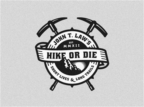 john t law s hike or die by emir ayouni dribbble