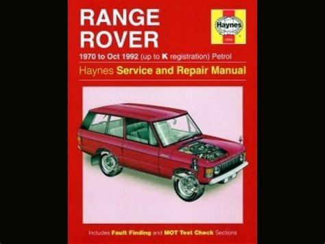 best car repair manuals 1992 land rover range rover instrument cluster haynes range rover service and repair manual 1970 1992 range rover range rover service