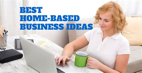 Home Based Business With Small Investment Best Home Based Business Ideas Business Opportunities