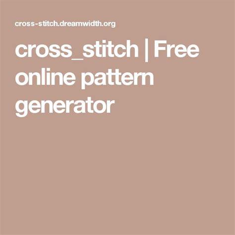 pattern generator online free the 25 best ideas about cross stitch pattern generator on