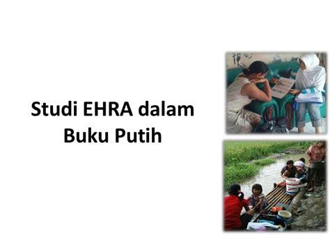 pengorganisasian dan langkah studi ehra studi ehra dalam buku putih sanitasi