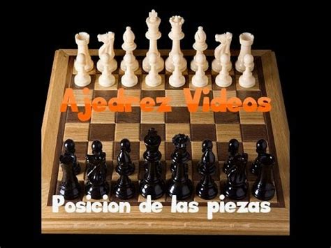 las mejores partidas de ajedrez youtube posicion de las piezas en el tablero ajedrez youtube