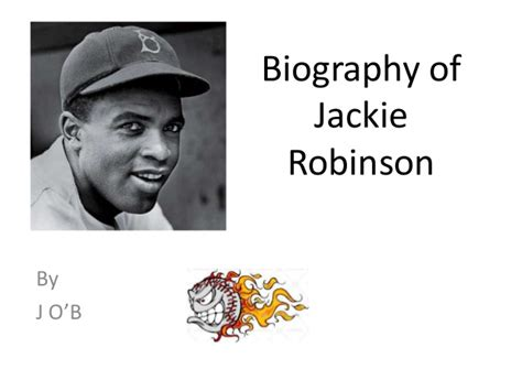 biography facts about jackie robinson jackie robinson by j o b