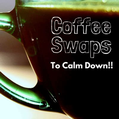 caffeine and mood swings dr oz calm your mood swings healthier caffeinated drinks