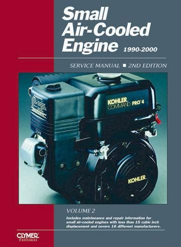 small engine maintenance and repair 2000 ford f150 lane departure warning 1990 2000 small air cooled engine clymer service manual volume 2 2nd edition