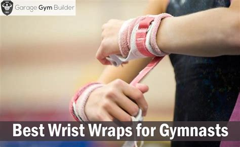 best wrist wraps for gymnasts review 2017