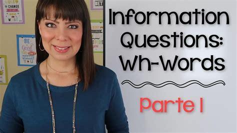 preguntas en presente simple con wh preguntas con wh en ingles parte 1 wh questions