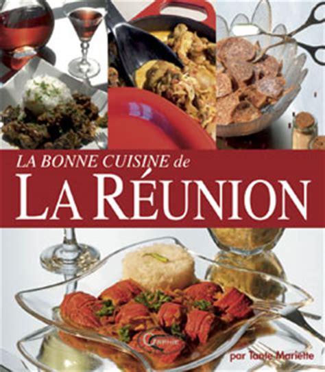 cuisine ile de la reunion cuisine de la r 233 union destination ile de la r 233 union