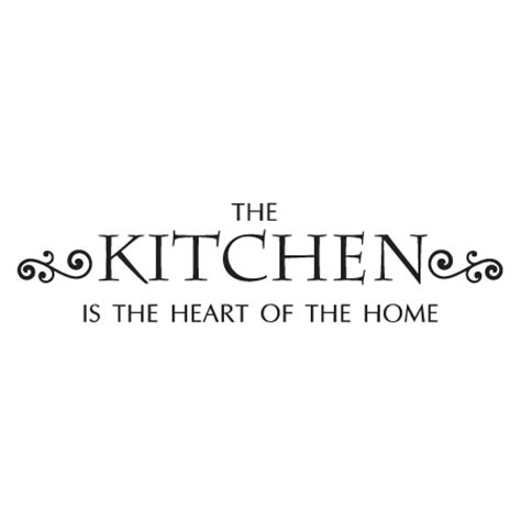 kitchen is the heart of the home kitchen heart of home wall quotes decal wallquotes com