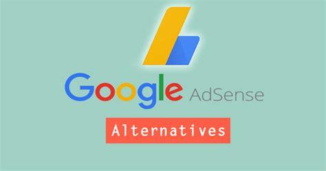 adsense alternatives best google adsense alternatives to increase earnings rs