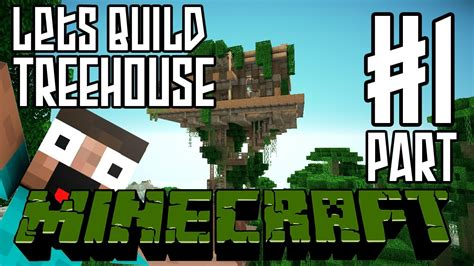 how to make a cool treehouse in minecraft minecraft lets build hd jungle treehouse part 1