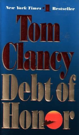 Tom S Cabin Summary by Debt Of Honor 7 By Tom Clancy Reviews