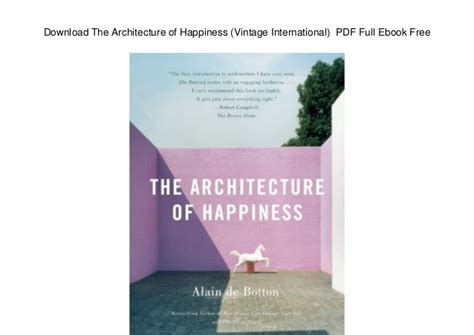 Pdf The Of Happiness by The Architecture Of Happiness Vintage
