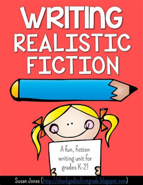 realistic fiction picture books writing realistic fiction in 1st and 2nd grade tgif