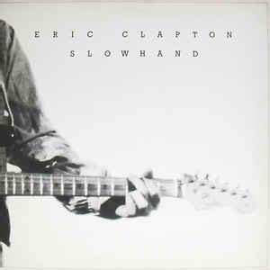 Eric Clapton Slowhand Vinyl 1977 - eric clapton slowhand vinyl lp album at discogs