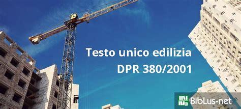 testo unico edilizia pdf testo unico edilizia dpr 380 2001 aggiornato in pdf