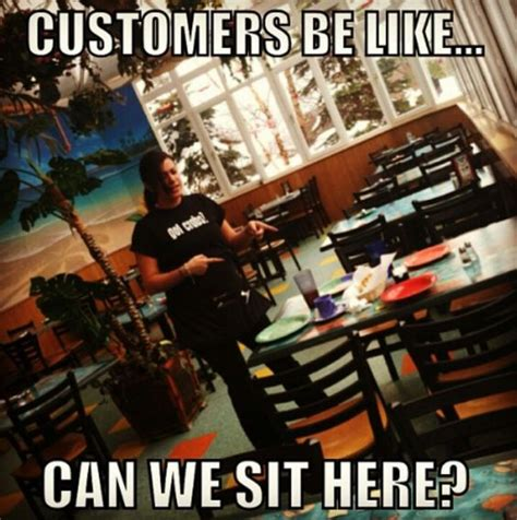 Meme Restaurant - word of advice restaurant hostess and a restaurant on