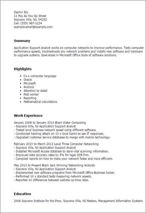 Resume Application by Professional Application Support Analyst Templates To