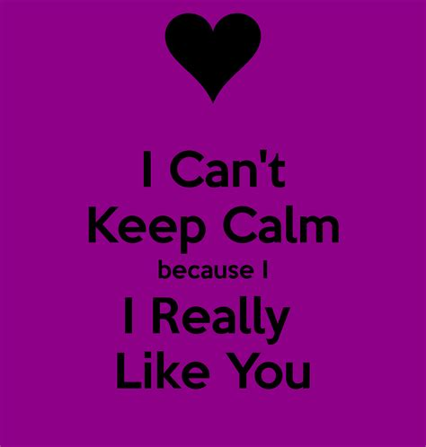 i really really like you i like him alot quotes quotesgram