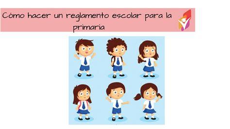 imagenes reglamento escolar primaria c 243 mo escribir un reglamento escolar para la primaria youtube