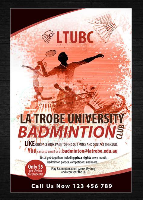 design poster uk poster design for la trobe university badminton club by uk