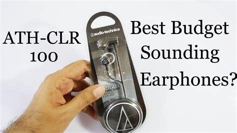Audio Technica Ath Clr100 Murahmeriah best budget earphones audio technica ath clr 100